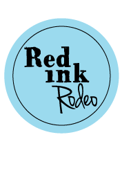 Red ink Rodeo